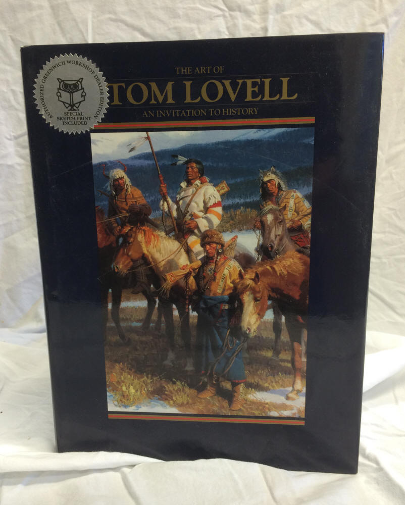Tom Lovell - An Invitation to History: The Art of Tom Lovell (Excellent Condition)